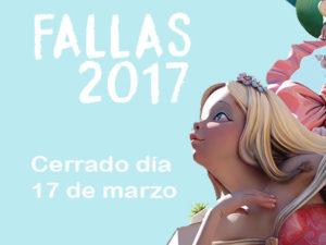 Cerrado 17 de marzo Fiestas Falleras 2017